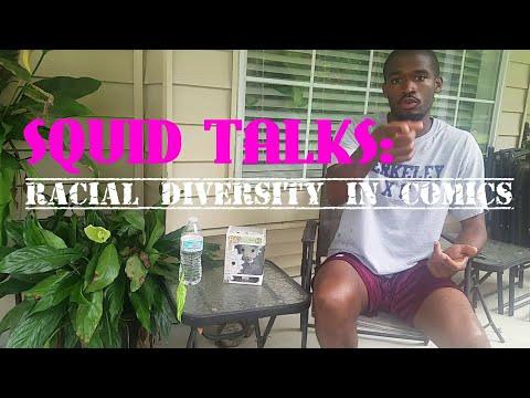 Squid Talks: Racial Diversity In Comics