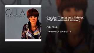 Gypsies, Tramps And Thieves (2003 Remastered Version)