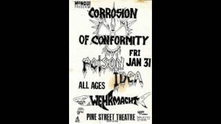 Corrosion of Conformity (US) Live @ The Pine Street Theater, Portland,Oregon. 31st January 1986.