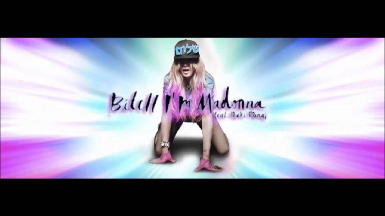 Скачать минус песни «Bitch I m Madonna» kbps. Who do...
