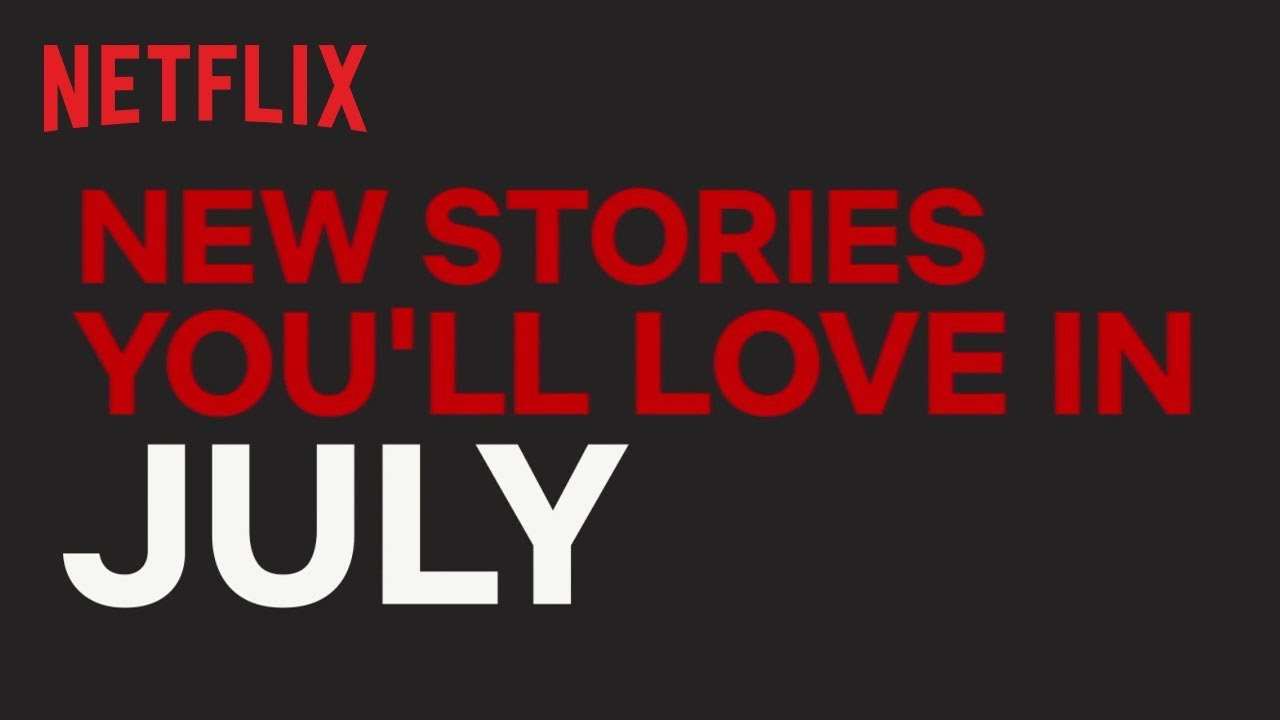 Everything Coming To Stan, Netflix, Foxtel And Prime In July