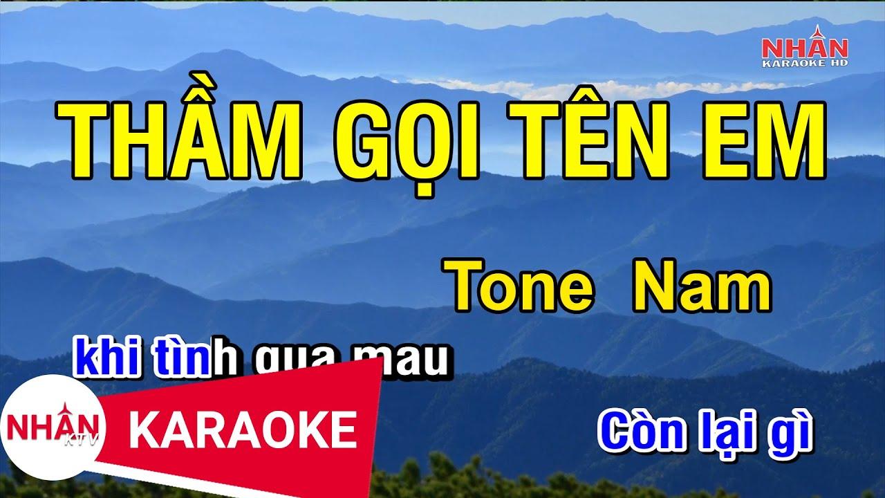 Karaoke Thầm Gọi Tên Anh Tone Nam   Nhan KTV ✔