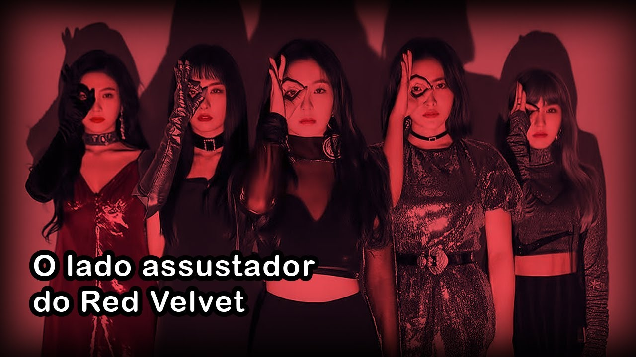 O Lado Assustador Do Red Velvet Youtube