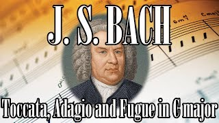 ???? BACH Toccata, Adagio and Fugue in C major | BACH Baroque Classical Music for Relaxation Studyin