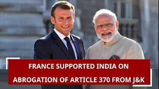 France supported India on abrogation of Article 370 from J&K