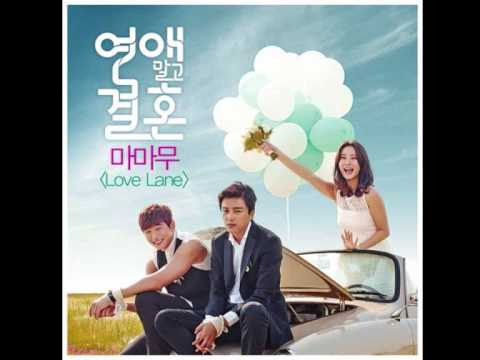 (mamamoo) love lane marriage not dating ost part 2 Download mamamoo - love lane [marriage not dating ost] (hangul - rom, - engsub) download ben - stop the love now (marriage not dating ost) türkçe altyazılı(hangul-romanization-turkish sub) download [연애말고 결혼 ost part 3] 손호영 (ho young son) , 데니안 (danny ahn) - 하루만 (one day) mv.