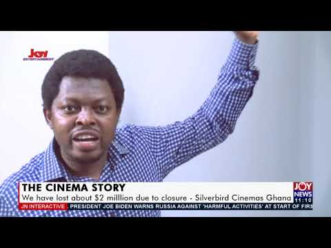 The Cinema Story: We have lost about $2million due to closure – Silverbird Cinemas Ghana (10-6-21)