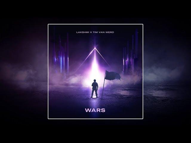 LAKSHMI x Tim van Werd - Wars