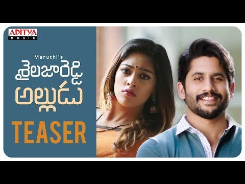 Shailaja Reddy Alludu Teaser | Naga Chaitanya, Anu Emmanuel | Ramya Krishnan | Maruthi