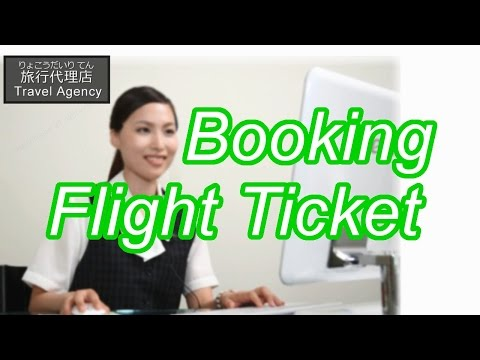 Booking a Flight Ticket 【Japanese Conversation Lesson】