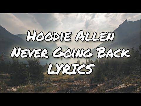 Hoodie Allen - Never Going Back (Lyrics)