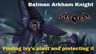 Batman Arkham Knight - Finding Poison Ivy