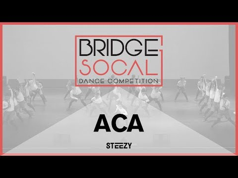 ACA | Bridge 2017 | STEEZY OFFICIAL 4K