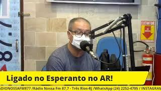 LIGADO NO ESPERANTO! 11/04/2021