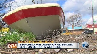 searching for the owner of abandoned boat on detroit s west side
