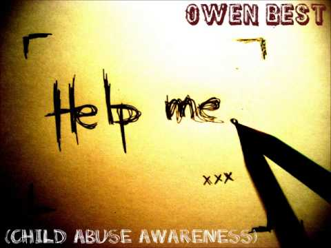 owen best help me child abuse awareness song w lyrics