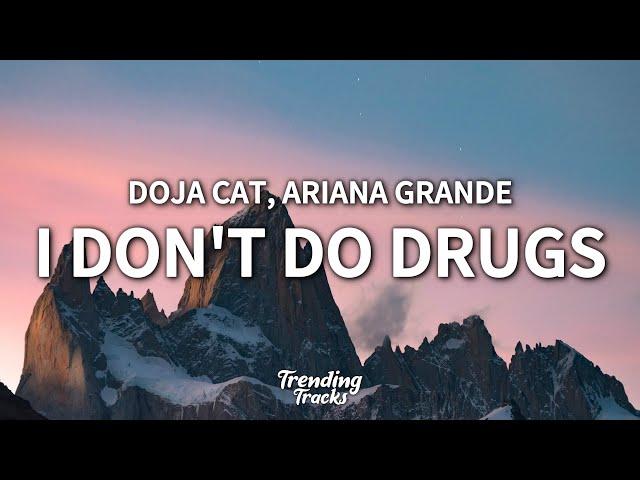 Doja Cat - I Don't Do Drugs (Clean - Lyrics) ft. Ariana Grande