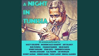 Provided to YouTube by Believe SAS A Night in Tunisia (feat. Sonny ...
