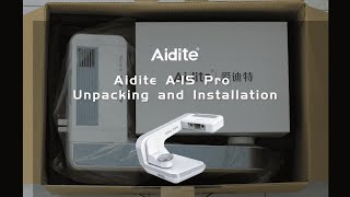 1 Aidite A IS pro Unpacking and Installation