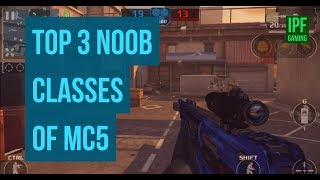 Top 3 Noob/Overpowered Classes of MC5. Modern Combat 5 PC Game play...