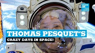 French Astronaut Thomas Pesquet's crazy days in space!