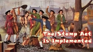 History Brief: The Stamp Act is Implemented