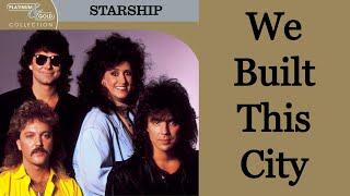 We Built This City - Starship [Remastered]