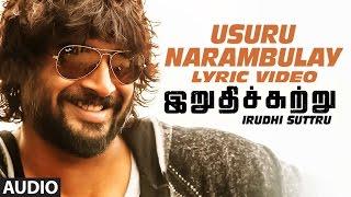 "Usuru Narambulay Lyric Video | ""Irudhi Suttru"" | R. Madhavan, Ritika Singh"