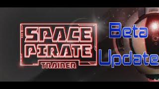 VR Space Pirate Trainer Beta Update