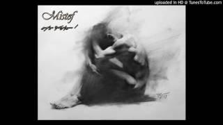 Mistef - გიჟად შერაცხული / Gijad Sheracxuli