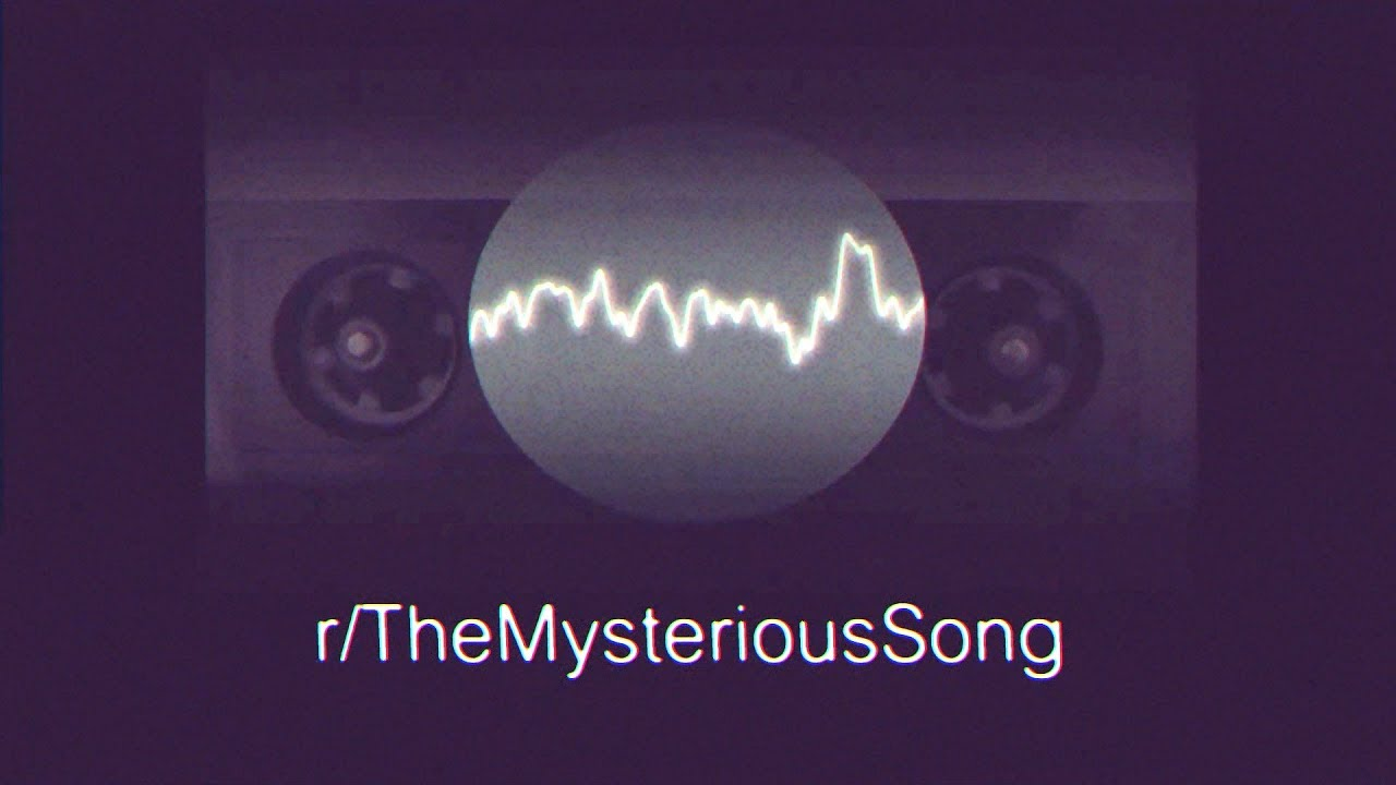 most mysterious song on the internet