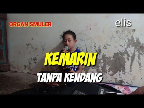 KEMARIN COVER ELIS TANPA KENDANG