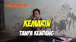 Download lagu KEMARIN COVER ELIS TANPA KENDANG MP3