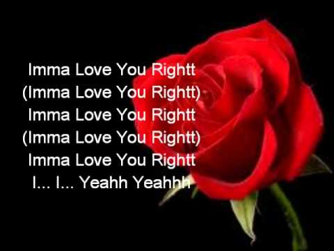 John Brown- Imma Love You Right