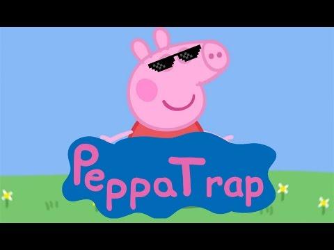 Peppa Trap | RYTPMV