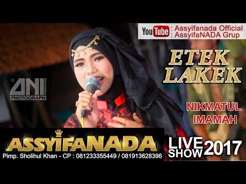 Etek Lakek - Assyifanada (Nikmatul Imamah) live Pandaan Pasuruan Jawa Timur