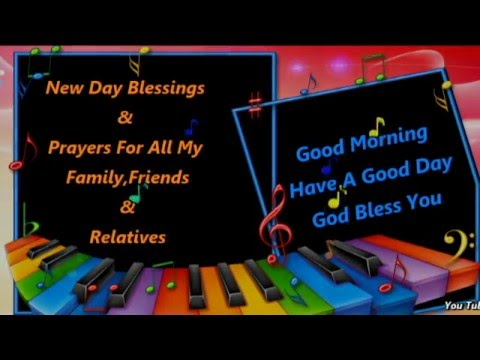 Happy New Day Blessings Prayers Good Morninghave A Good Day