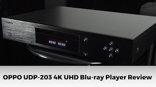 Oppo UDP-203 4K Ultra HD Blu-ray Player Review
