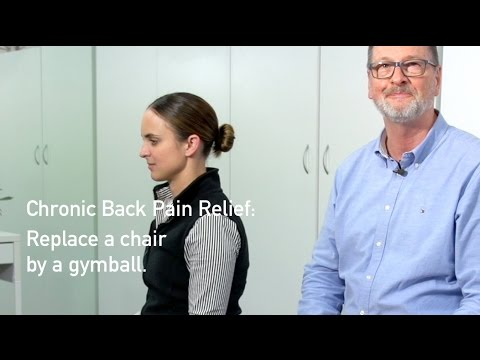Chronic Back Pain Relief: replace a chair by a gymball