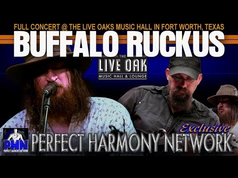 """BUFFALO RUCKUS """"LIVE"""" @ THE LIVE OAK MUSIC HALL [FULL-CONCERT] PERFECT HARMONY NETWORK EXCLUSIVE"""