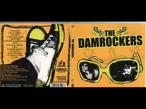 The Damrockers - The Damrockers (2008 Full Album)
