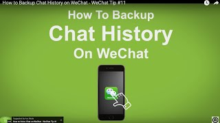 How to Backup Chat History on WeChat (Feature Removed in 2015) - WeChat Tip #11