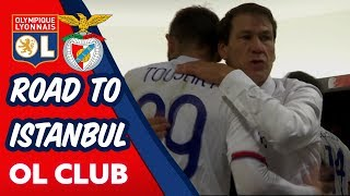 VIDEO: [INSIDE] OL / SL Benfica - ROAD TO ISTANBUL | Olympique Lyonnais
