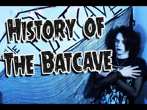 History of The Batcave - GothCast