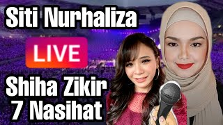 Siti Nurhaliza LIVE with Shiha Zikir Nyanyi 7 Nasihat & Bukan Cinta Biasa
