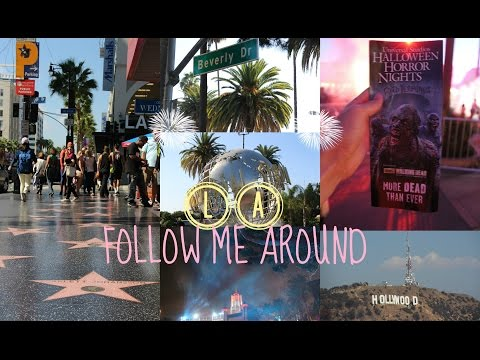 L.A. Follow me around | Universal & Hollywood