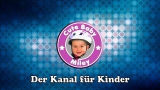 CuteBabyMiley - Der Kanal für Kinder und Spielzeuge