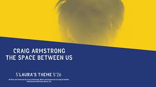 Craig Armstrong | Laura's Theme (Official Audio)