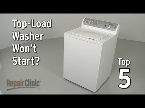 Top 5 Reasons Top-Load Washer Won't Start?