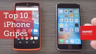 10 Things About iOS That Would Annoy Any Android User [Walkthrough]
